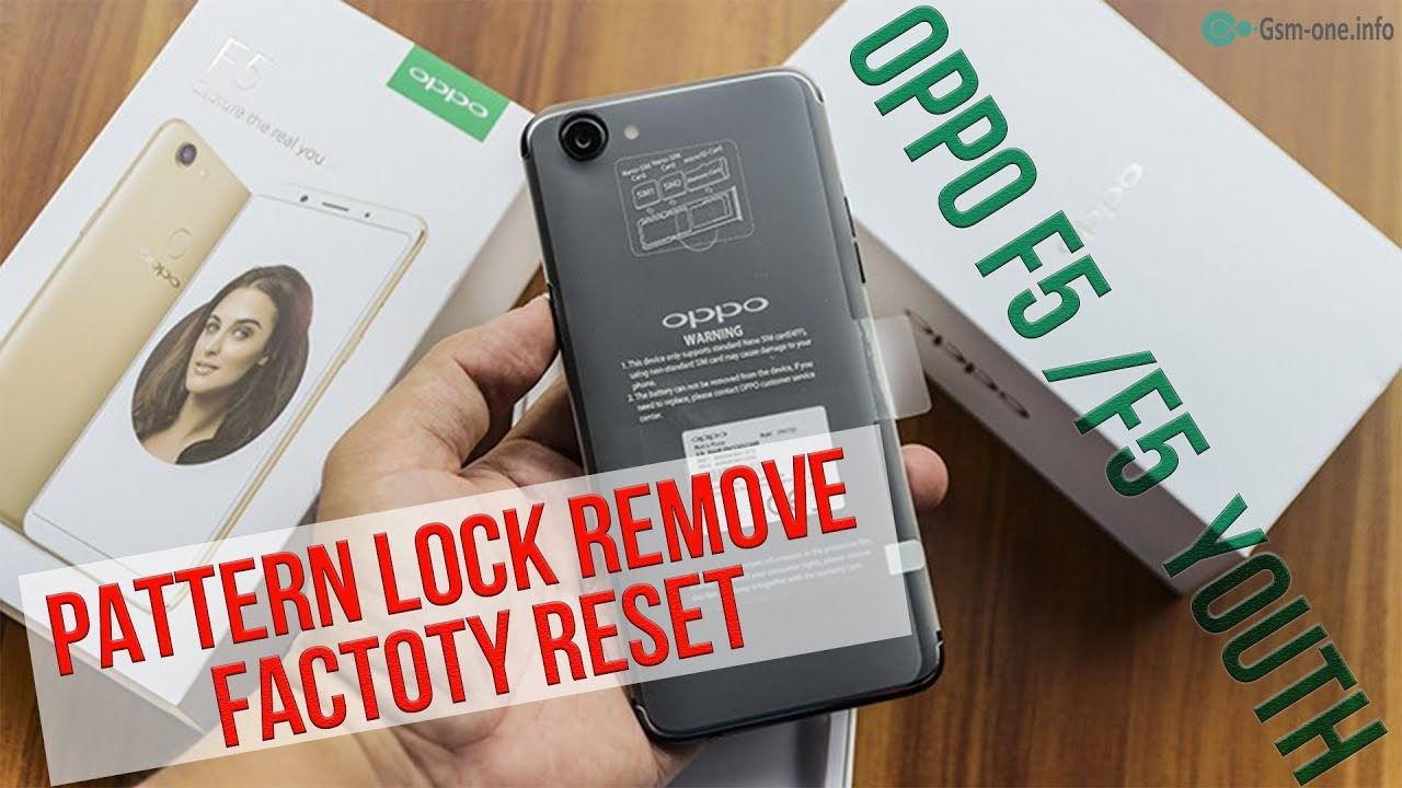Oppo - OPPO F5/F5 YOUTH Pattern Lock Remove | Factory Reset