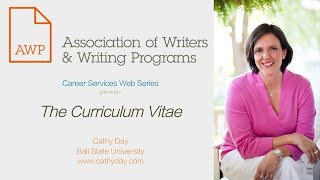 The Curriculum Vitae (AWP Career Services Web Series)