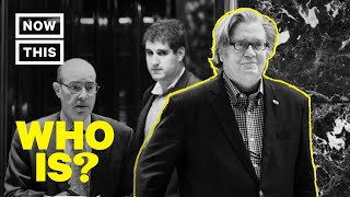 Who Is Steve Bannon? Narrated by Rob Corddry | NowThis