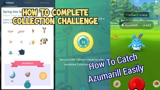 How To Complete Spring Into Spring Collection Challenge | How To Find & Catch Azumarill Without Raid