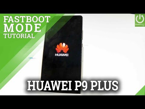 How to Boot Fastboot Mode in HUAWEI P9 Plus - смотреть онлайн на Hah