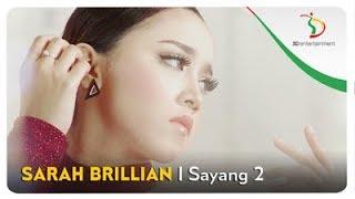Sarah Brillian - Sayang 2   Official Video Clip