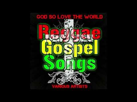 Reggae Gospel Music 2019