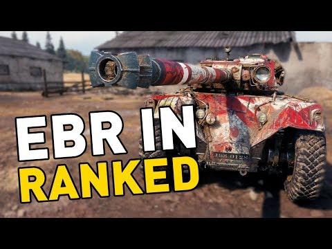 World of Tanks || EBR in RANKED!