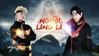 NGƯỜI LÀNG LÁ | LOU HOÀNG ft TRƯƠNG PHƯỚC LỘC | OFFICIAL MV