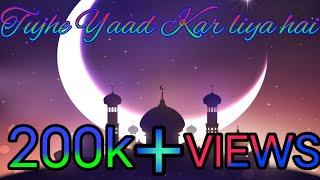 Tujhe Yaad Kar Liya Hai..Aayat Ki Tarah..by Megha