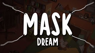 Kadr z teledysku Mask tekst piosenki Dream
