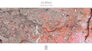 Ampish   Chant For A King