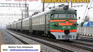 Best Medical Train Ambulance in Varanasi and Gorakhpur at Low Cost