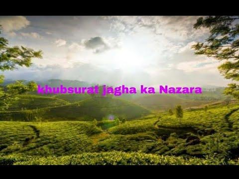 khubsurat jagha ka nazara status #status #nazara