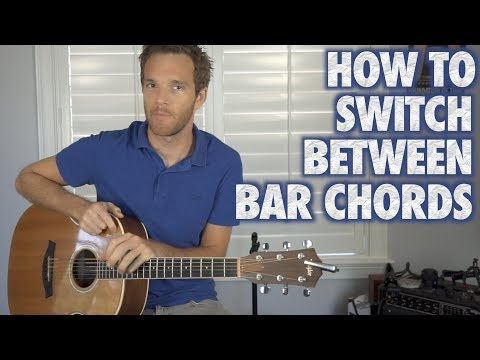 How to Switch Between Bar Chords