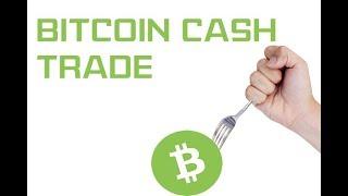Bitcoin Cash Trade