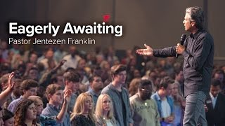 Eagerly Awaiting by Jentezen Franklin