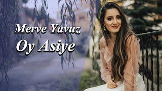 Merve Yavuz - Oy Asiye