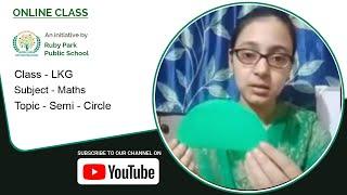 LKG | Semi-Circle | Maths for Kids | Easy Explanation of Semi-Circle | Ruby Park Public School Thumbnail