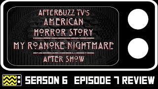 American Horror Story: My Roanoke Nightmare Season 6 Episode 7 Review & After Show | AfterBuzz TV