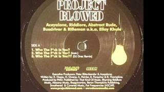 project blowed who the *uck is you? / live @ the blowed
