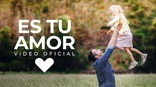 Generación 12 - Es Tu Amor (Video Oficial)