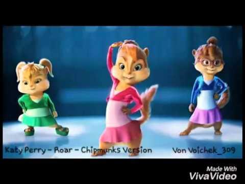 Katy Perry - Roar - Chipmunks Version