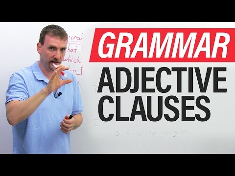 Learn English Grammar: The Adjective Clause (Relative Clause)