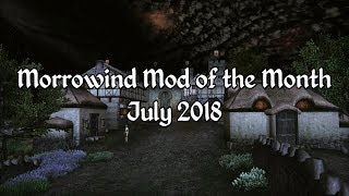 Morrowind Mod of the Month - July 2018