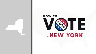 How To Vote In New York 2020