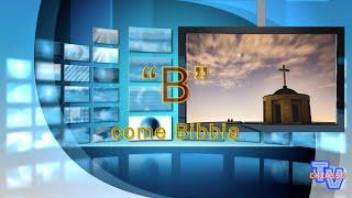 """'""""B"""" come Bibbia' episoode image"""