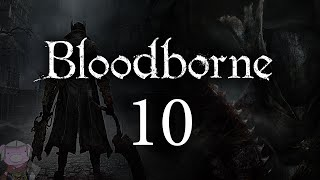 Bloodborne with ENB - 010 - Laurence - Willem - Henryk - Forbidden Woods