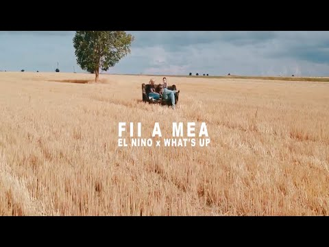 El Nino Feat Whats Up Fii A Mea Videoclip Oficial Prod Criminalle