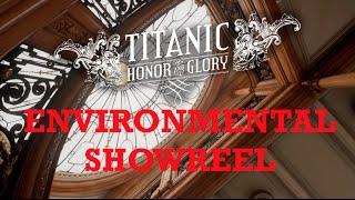 TITANIC: Honor and Glory (Video Game) - ENVIRONMENTAL SHOWREEL - Unreal Engine 4