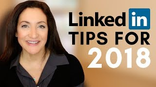 The Best LinkedIn Tips For 2018