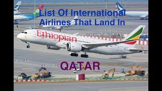 List Of International Airlines That Land In Doha/ QATAR 🇶🇦 [2018]