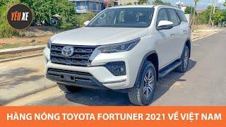 """""""Hàng nóng"""" Toyota Fortuner 2021 về đại lý"""