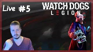 🔴 Watch Dogs : Legion I Live #5 (Xbox One X)