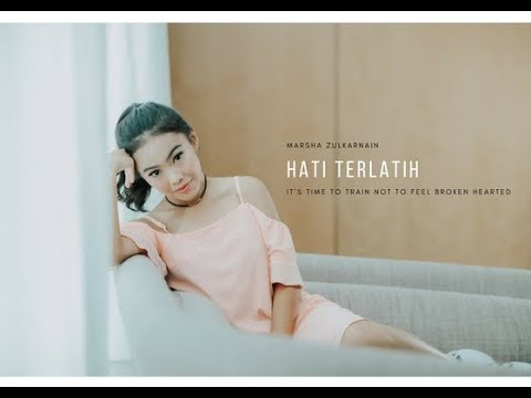 Marsha Zulkarnain - Hati Terlatih (Official Lyric Video)