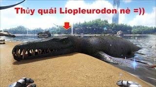 ARK: Survival Evolved #58 - Đi bắt heo rừng Daeodon và thủy quái Liopleurodon =))