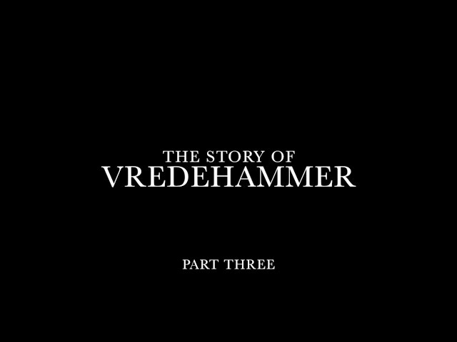 The story of Vredehammer