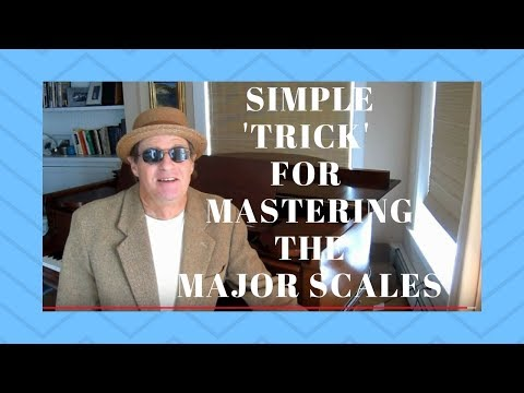A Simple 'Trick' for Mastering the Major Scales (part 1)-Beginner Piano