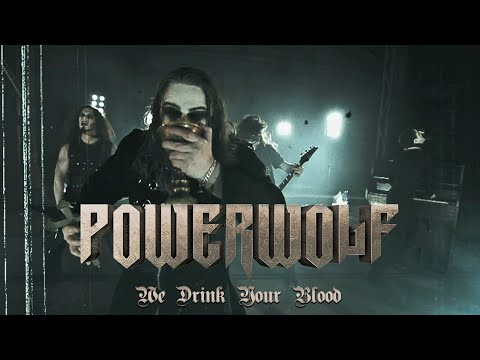 "Powerwolf ""We Drink Your Blood"" (OFFICIAL VIDEO)"