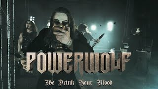 Powerwolf We Drink Your Blood
