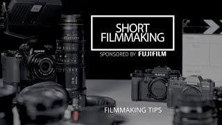 5 Essential Filmmaking Tips For Short Film Production
