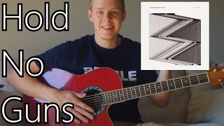 How To Play Hold No Guns by Death Cab for Cutie on Guitar