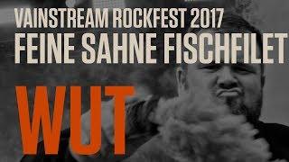 Feine Sahne Fischfilet   Wut  Official Livevideo   Vainstream 2017 4K