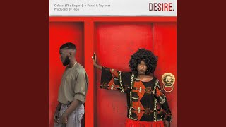 Desire (feat. Funbi & Tay Iwar)