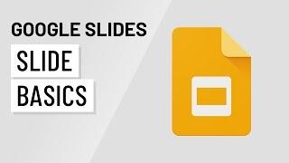 Google Slides: Slide Basics