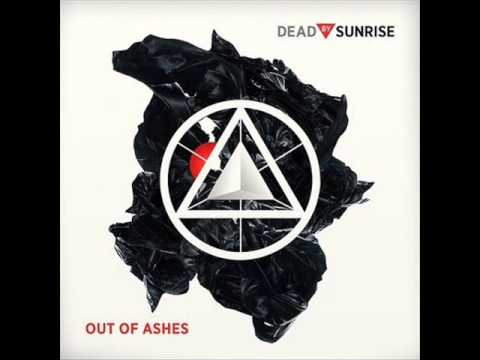 Dead By Sunrise - 10. End Of The World (Out Of Ashes)