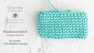 Waistcoat Crochet Stitch by rounds, with invisible joining