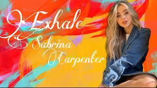 Sabrina Carpenter Exhale [1 Hour]