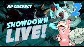 Showdown Live: BP Suspect Laddering # 2 FUTURE SIGHT slowbro!