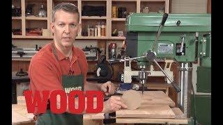 Drill Press Basics - WOOD